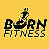 Born Fitness