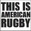 This Is American Rugby