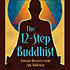The 12-Step Buddhist Podcast