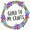 Glued To My Crafts