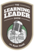 Learning Leader Show (Podcast)