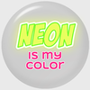 Neon Is My Color