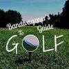 Bandwagoner's Guide to Golf