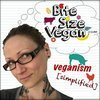 Bite Size Vegan - All About Veganism