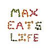 Max Eats Life