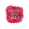 Polish Those Nails