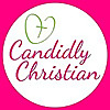 Candidly Christian | Christian Female Blog
