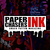 Paperchasers Ink | Urban Tattoo Magazine