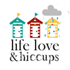 Life Love and Hiccups