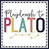Playdough To Plato Blog