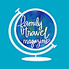 Family Travel Magazine News and Reviews