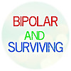 Bipolar survivor - I am surviving mental illness one day at a time.