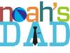 Noah's Dad