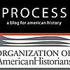 Process: a blog for American history