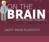 """On the Brain"" with Dr. Michael Merzenich"