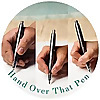 Hand Over That Pen – pens & perspective for all hands, great and small