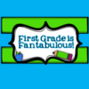 First Grade is Fantabulous!