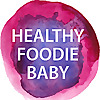 Healthy Foodie Baby