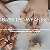 Baby Led Weaning Ideas