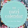 my nutri calendar   Cook- Shoot- Eat- Repeat