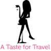 A Taste for Travel by Michele Peterson