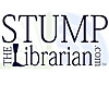 Stump The Librarian | A One-Legged Librarian's Catolog