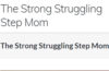 The Strong Struggling Step Mom