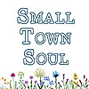 Small Town Soul - Faith, Family, and Natural Living