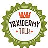Taxidermy Talk