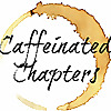 Caffeinated Chapters