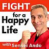 Happy Life Martial Arts with Sensei Ando | Fight for a Happy Life