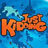 JustKiddingPranks - Youtube