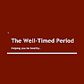 The Well-Timed Period