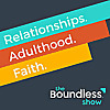 The Boundless Show Podcast
