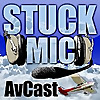 Stuck Mic AvCast