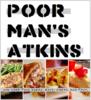 Poor Man's Atkins
