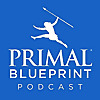 The Primal Blueprint Podcast
