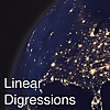 Linear Digressions