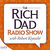Rich Dad Radio Show | In-Your-Face Advice on Investing, Personal Finance, & Starting a Business