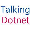Talking Dotnet