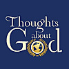 Thoughts About God | Daily Devotionals