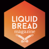 Liquid Bread Magazine