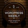 WordPress Weekly