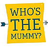 Who's the Mummy | Single Parenting Blog