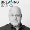 Breaking Banks - Exploring Tech Disruption in Fintech