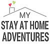 My Stay At Home Adventures - From Working Mom To Stay At Home Mom, My Adventures Begins