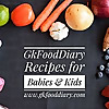 GKFoodDiary | Indian Food Recipes for Babies, Toddlers and Kids