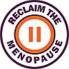 Reclaim the Menopause - Isn't it time we reclaimed menopause?