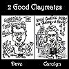 2 Good Claymates