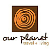 Our Planet Travel - Eco travel and sustainable lifestyle